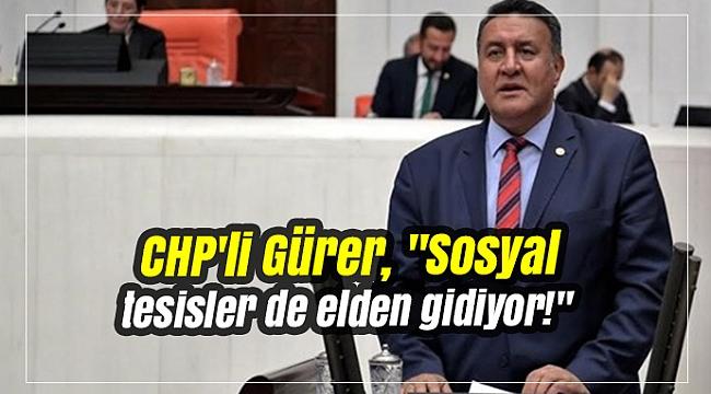 CHP'li Gürer,