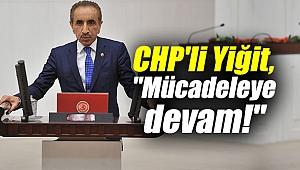 CHP'li Yiğit,