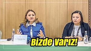 KADINLAR 'BİZ DE VARIZ' DİYOR