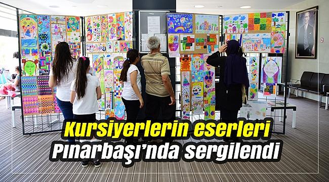 Kursiyerlerin eserleri Pınarbaşı'nda sergilendi