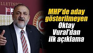 MHP'de aday gösterilmeyen Oktay Vural'dan ilk açıklama
