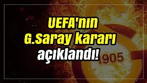 UEFA'nın G.Saray kararı açıklandı!