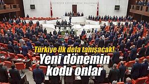 Türkiye ilk defa tanışacak! Yeni dönemin kodu onlar