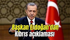 Başkan Erdoğan'dan Kıbrıs açıklaması