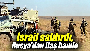 İsrail saldırdı, Rusya'dan flaş hamle