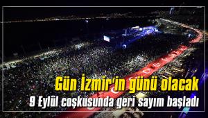 Gün İzmir'in günü olacak