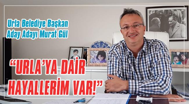 URLA'YA DAİR HAYALLERİM VAR!