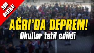 Ağrı'da deprem! Okullar tatil edildi