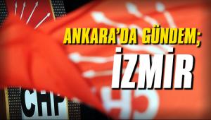 Ankara'nın gündemi İzmir