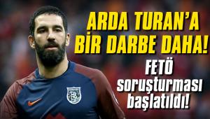 Arda Turan'a FETÖ soruşturması!