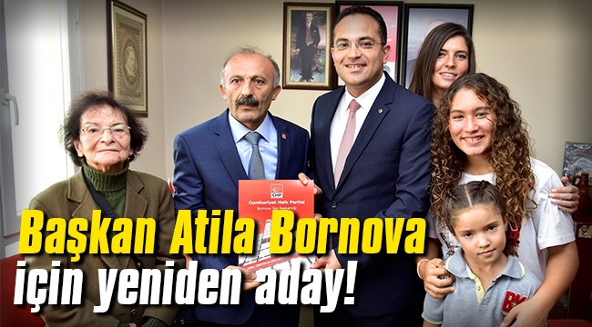 Başkan Atila Bornova için yeniden aday!