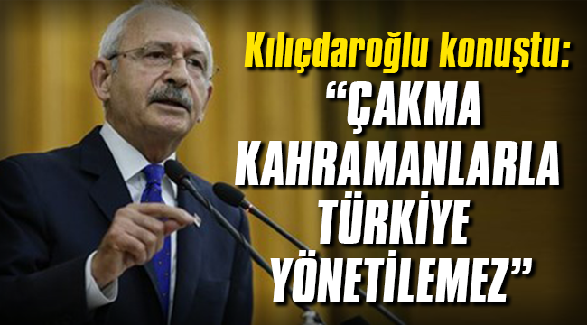 Kılıçdaroğlu konuştu: