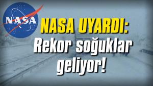 NASA uyardı: Rekor soğuklar geliyor!