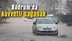 Bodrum'da kuvvetli sağanak