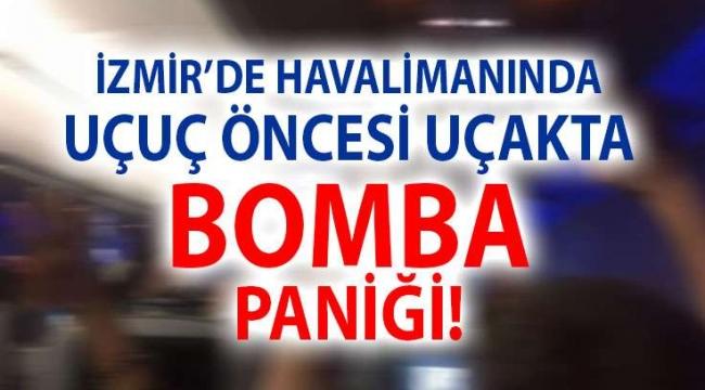 İzmir uçağında bomba paniği!