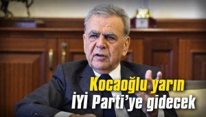 Kocaoğlu yarın İYİ Parti'ye gidecek