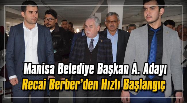 Manisa Büyükşehir Belediye Başkan A. Adayı Recai Berber'in ilçe ziyaretleri