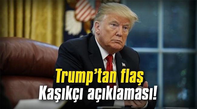 Trump'tan flaş Kaşıkçı açıklaması!