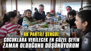 AK Partili Şengül: