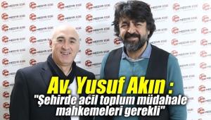 Av. Yusuf Akın :