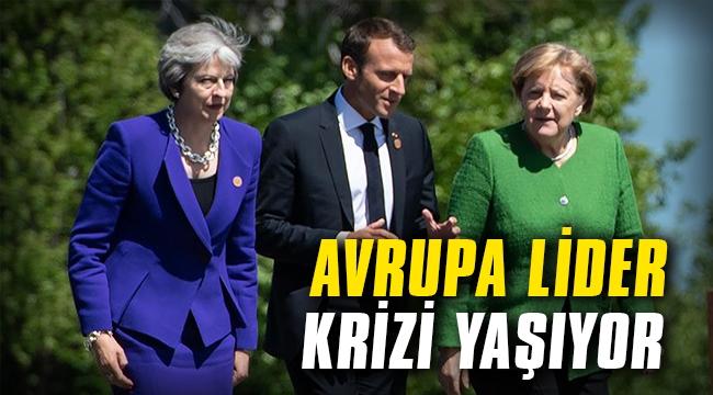 Avrupa lider krizi yaşıyor
