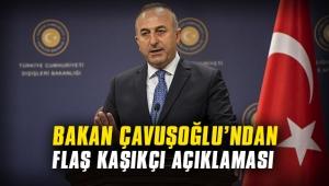 Bakan Çavuşoğlu: Kaşıkçı cinayetinde uluslararası soruşturmaya gitmekten çekinmeyiz