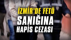 İzmir'de FETÖ sanığına hapis cezası