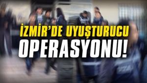 İzmir'de uyuşturucu operasyonu