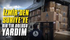 İzmir'den Suriye'ye bir tır dolusu yardım