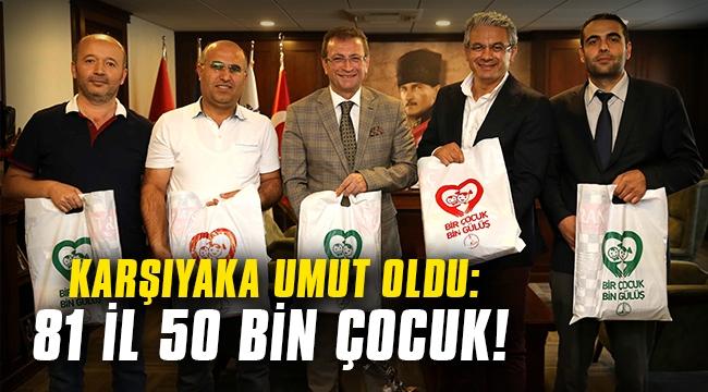 Karşıyaka umut oldu: 81 il, 50 bin çocuk!
