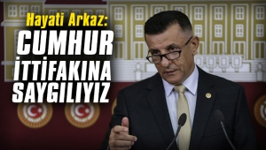 MHP İstanbul Milletvekili Arkaz: Cumhur İttifakı'na saygılıyız