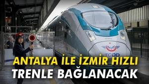 Bakan Turhan: Antalya ile İzmir hızlı trenle bağlanacak