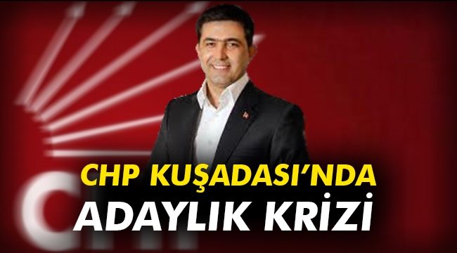 CHP Kuşadası İlçe  yönetimi görevden alındı