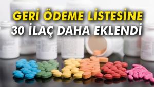 Geri ödeme listesine 30 ilaç eklendi