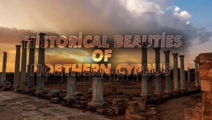Historical Beauties of Northern Cyprus