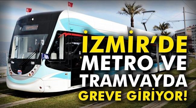 İZBAN'dan sonra Metro ve Tramvay'da grevde