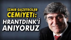 İzmir Gazeteciler Cemiyeti: HrantDink'i anıyoruz