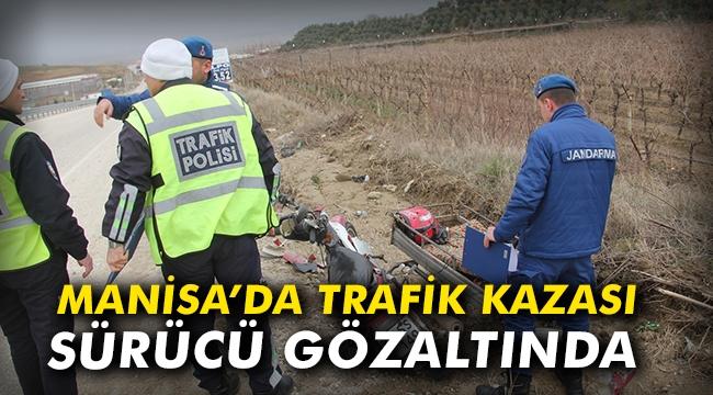 Manisa'da trafik kazası, sürücü gözaltında