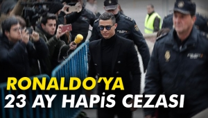 Ronaldo'ya 23 ay hapis cezası