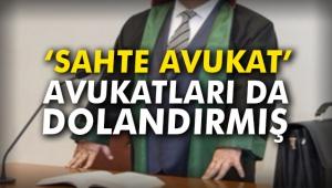 'Sahte avukat' avukatları da dolandırmış