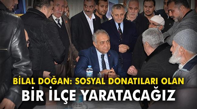AK Partili Doğan: Sosyal donatıları olan bir ilçe yaratacağız