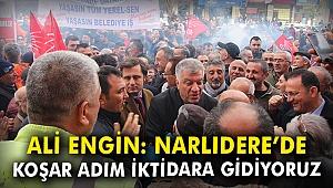 Ali Engin: Narlıdere'de koşar adım iktidara gidiyoruz