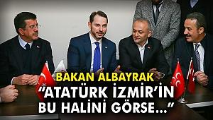 Bakan Albayrak İzmir'den seslendi: Atatürk İzmir'in bu halini görse...