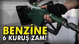 Benzine 6 kuruş zam!