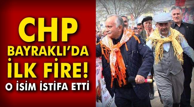 CHP Bayraklı'da ilk fire! O isim istifa etti