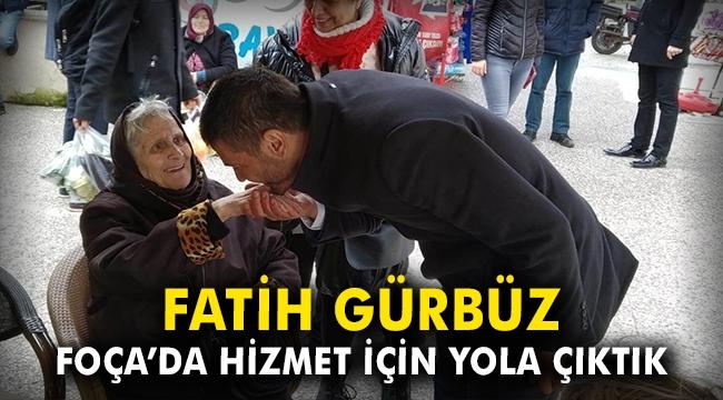 Fatih Gübüz: Foça'da hizmet için yola çıktık