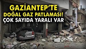Gaziantep'te doğal gaz patlaması! Çok sayıda yaralı var...