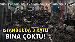 İstanbul 3 katlı bina çöktü!