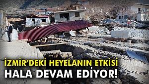 İzmir'de heyelanın etkisi hala devam ediyor