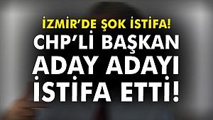 İzmir'de şok istifa! CHP'li Başkan aday adayı partiden istifa etti!